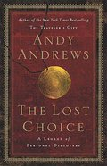 The Lost Choice Hardback