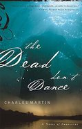 The Dead Don't Dance (#01 in Awakening Series) Paperback