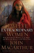 Twelve Extraordinary Women (3cds Abridged) CD