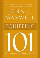 Equipping 101: What Every Leader Needs to Know Hardback