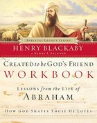 Created to Be God's Friend (Workbook) (Biblical Legacy Series) Paperback