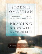 Praying God's Will For Your Life (Workbook & Journal) Paperback