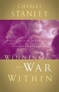 Winning the War Within (Charles Stanley Discipleship Series) Paperback