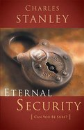 Eternal Security (Charles Stanley Discipleship Series) Paperback