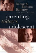 Parenting Today's Adolescent Paperback