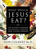 What Would Jesus Eat? Hardback