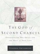 The God of Second Chances Hardback