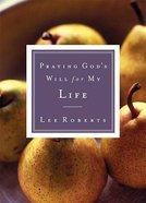 Life (Praying God's Will Series) Paperback