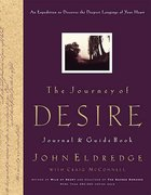 The Journey of Desire (Journal And Guidebook) Paperback