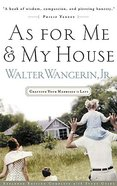 As For Me & My House Paperback
