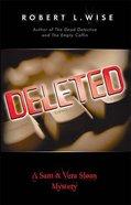 Deleted (#03 in Sam & Vera Sloan Series) Paperback
