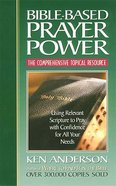 Bible-Based Prayer Power Paperback