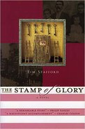 Stamp of Glory (#01 in River Of Freedom Series) Paperback