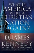 What If America Were a Christian Nation Again? Paperback