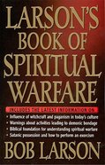Larson's Book of Spiritual Warfare Paperback