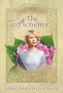 The Alchemy (#03 in The Creoles Series) Paperback