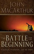 The Battle For the Beginning Paperback
