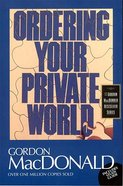 Ordering Your Private World (With Study Guide) Paperback