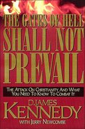 The Gates of Hell Shall Not Prevail Paperback