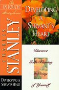 Developing a Servants Heart (In Touch Study Series)
