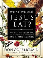 What Would Jesus Eat? Paperback