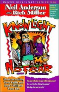 Know Light No Fear Paperback