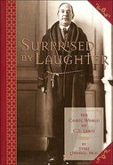 Surprised By Laughter Hardback