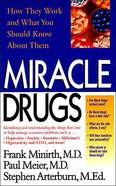 Miracle Drugs Paperback