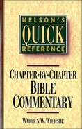 Nelson's Quick Reference Chapter By Chapter Bible Commentary Paperback