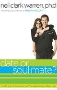 Date Or Soul Mate? Paperback