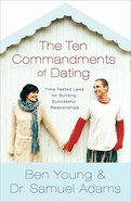 The Ten Commandments of Dating (Participant's Guide)
