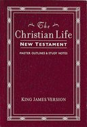 KJV Christian Life New Testament Burgundy Paperback