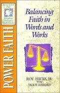 Sflk: Power Faith (Spirit-filled Living Kingdom Dynamics Study Guide Series)