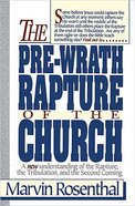 Pre-Wrath Rapture of the Church Paperback