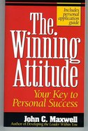 The Winning Attitude: Your Key to Personal Success Paperback