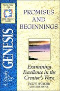 Sflb #01: Promises & Beginnings (Spirit Filled Life Bible Discovery) (Genesis) (#01 in Spirit-filled Life Bible Discovery Guide Series) Paperback