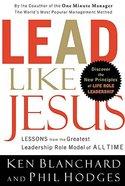 Lead Like Jesus Hardback