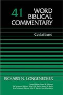 Galatians (Word Biblical Commentary Series)