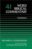 Galatians (Word Biblical Commentary Series) Hardback