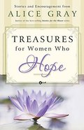 Treasures For Women Who Hope (Treasures Of The Heart Series) Paperback
