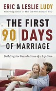 The First 90 Days of Marriage Paperback