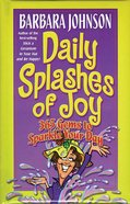 Daily Splashes of Joy Paperback