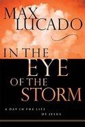 In the Eye of the Storm Hardback