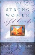 Strong Women, Soft Hearts Paperback