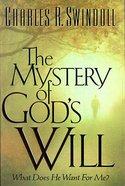 The Mystery of God's Will Hardback