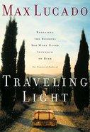 Traveling Light Hardback