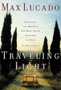 Traveling Light Paperback