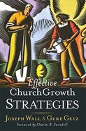 Effective Church Growth Strategies (Swindoll Leadership Library Series) Hardback