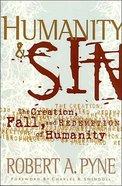 Humanity & Sin (Swindoll Leadership Library Series) Hardback