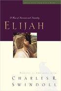Elijah (Great Lives From Gods Word Series)